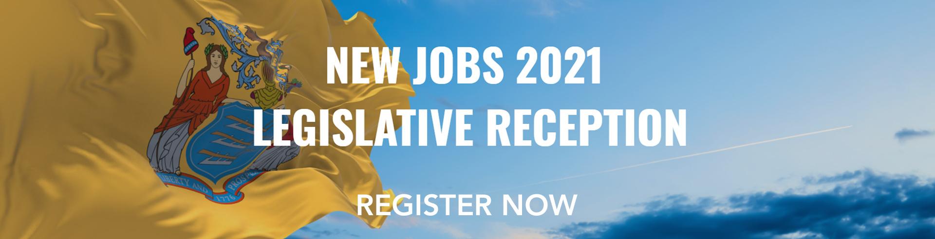 NEW JOBS Legislative Reception